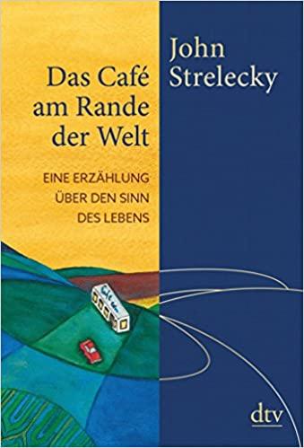 Bücher über Selbstliebe: Das Cafe am Rande der Welt Coverbild