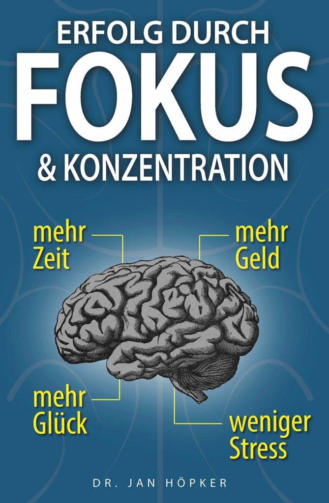 Bücher über Erfolg Cover 4 Erfolg durch Fokus & Konzentration