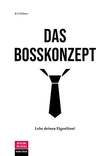 Bücher über Erfolg Cover 7 Das Boss Konzept